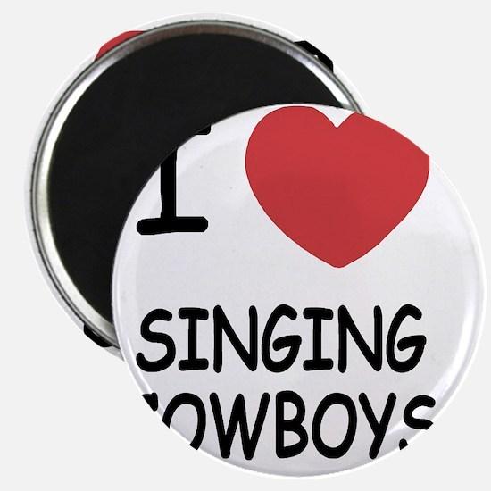 I heart singing cowboys Magnet