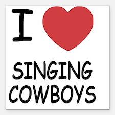 "I heart singing cowboys Square Car Magnet 3"" x 3"""