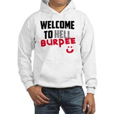 welcome to Burpee Hoodie Sweatshirt
