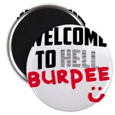 welcome to Burpee Magnet