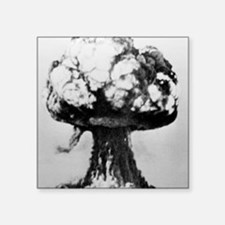 """Nuclear explosion Square Sticker 3"""" x 3"""""""
