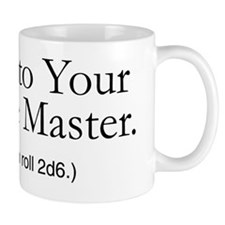 Bow to Your Game Master Mug