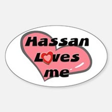 hassan loves me Oval Decal