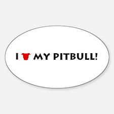 I Love My Pitbull! Oval Decal
