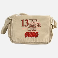 13 never had so much swag Messenger Bag