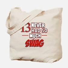 13 never had so much swag Tote Bag