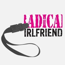 Radical Girlfriends Luggage Tag