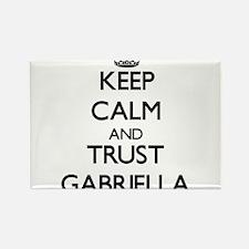 Keep Calm and trust Gabriella Magnets
