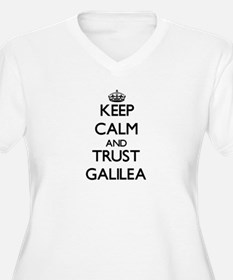 Keep Calm and trust Galilea Plus Size T-Shirt