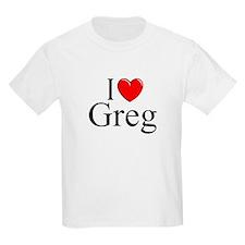 """""""I Love (Heart) Greg"""" T-Shirt"""