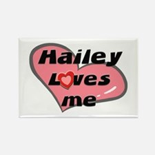 hailey loves me Rectangle Magnet