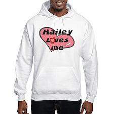 hailey loves me Jumper Hoody