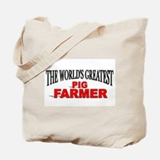 """The World's Greatest Pig Farmer"" Tote Bag"