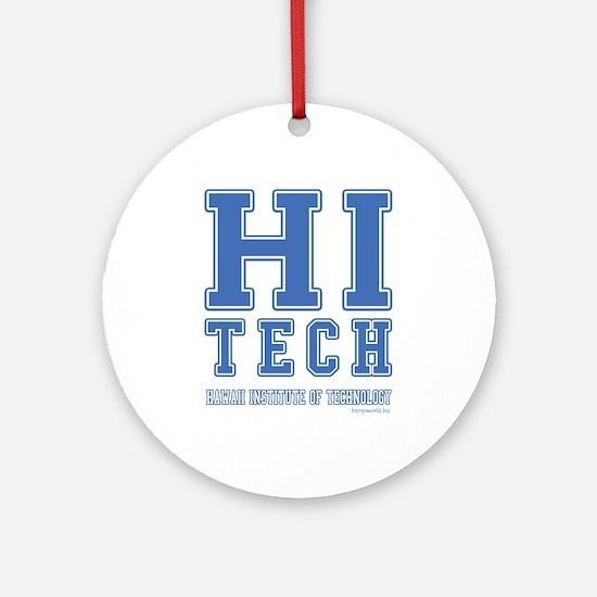 HI Tech Ornament (Round)