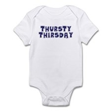 Thursty Thirsday Infant Bodysuit