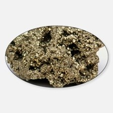 Nugget of Fool's Gold, iron pyrites Sticker (Oval)