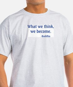What We Think T-Shirt