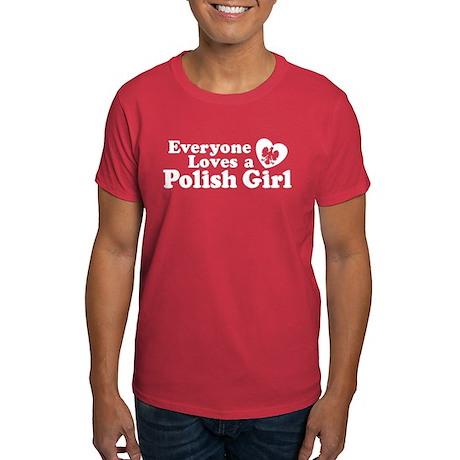 Everyone Loves a Polish Girl Dark T-Shirt