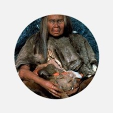 """Model of a neanderthal woman holding a 3.5"""" Button"""