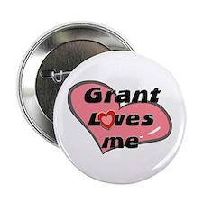 grant loves me Button