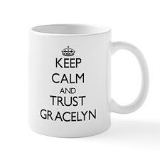 Keep Calm and trust Gracelyn Mugs