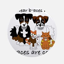 Braces Are Cool(2) Round Ornament