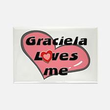 graciela loves me Rectangle Magnet