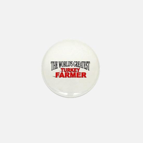 """The World's Greatest Turkey Farmer"" Mini Button"