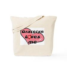 gracelyn loves me Tote Bag
