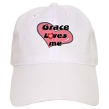 grace loves me Baseball Cap