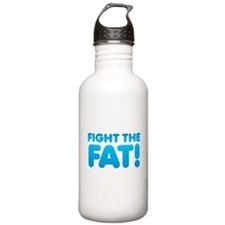 FIGHT the FAT! inspiration shirt Sports Water Bott