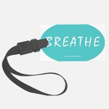 Breathe Magnet Luggage Tag