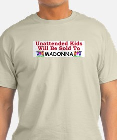 """Unattended Kids Sold To Madonna"" Color Tee"