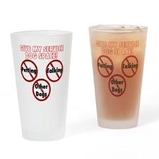 Give my service dog space Drinking Glass