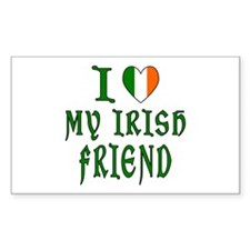 I Love My Irish Friend Rectangle Decal