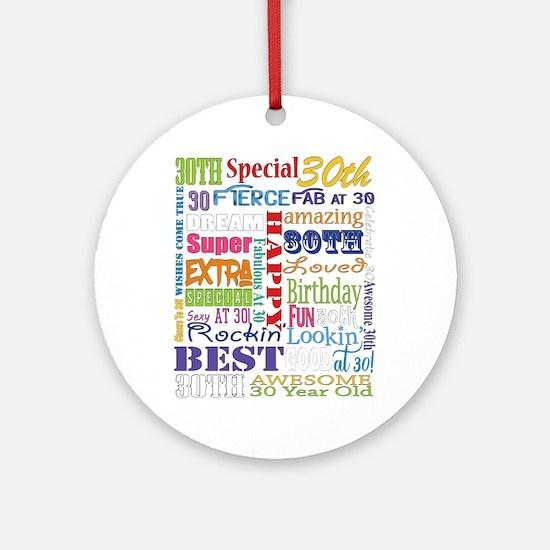 30th Birthday Typography Round Ornament