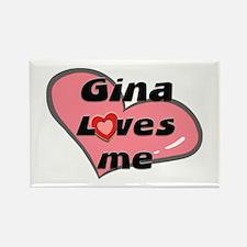 gina loves me Rectangle Magnet