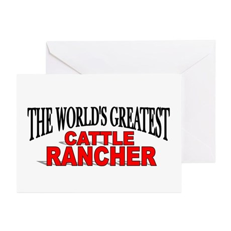 """""""The World's Greatest Cattle Rancher"""" Greeting Car"""