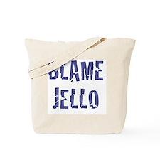 Blame Jello Tote Bag