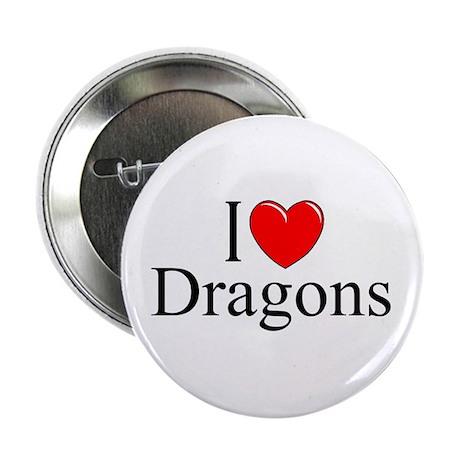 """I Love (Heart) Dragons"" 2.25"" Button"