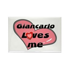 giancarlo loves me Rectangle Magnet