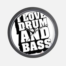 I Love Drum And Bass Wall Clock