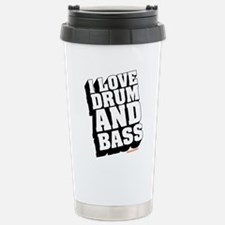 I Love Drum And Bass Stainless Steel Travel Mug