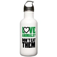 Love Animals Dont Eat  Water Bottle