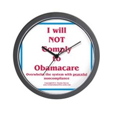 I will NOT comply to Obamacare RWB Wall Clock