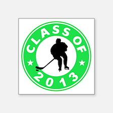 "Class Of 2013 Hockey Square Sticker 3"" x 3"""