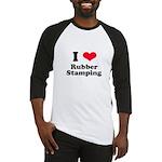 I Love Rubber Stamping Baseball Jersey