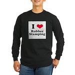 I Love Rubber Stamping Long Sleeve Dark T-Shirt