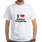 I Love Rubber Stamping White T-Shirt