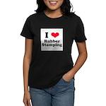 I Love Rubber Stamping Women's Dark T-Shirt